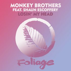 Monkey Brothers, Shaun Escoffery - Losin' My Head (Terry Hunter & Mike Dunn Remixes) [Foliage Records]