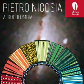 Pietro Nicosia - AFROCOLOMBIA [Ocha Records]