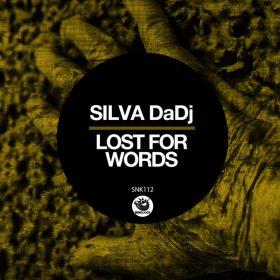 Silva DaDj - Lost For Words [Sunclock]