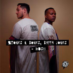 Stones & Bones, Baffa Jones - Hush [Deep Soul Space]