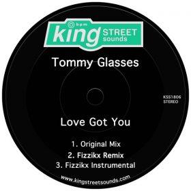 Tommy Glasses - Love Got You [King Street Sounds]