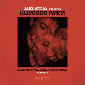 Alex Attias pres. Lillygood Party Vol. 2 [BBE]