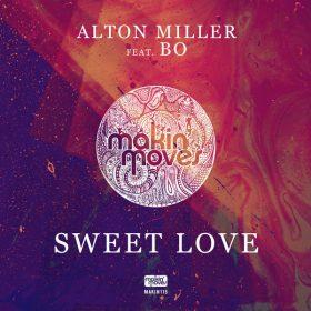 Alton Miller, Bo - Sweet Love [Makin Moves]