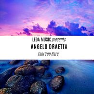 Angelo Draetta - Feel You Here [Leda Music]