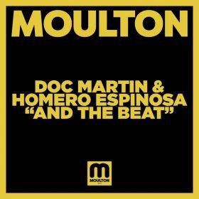 Doc Martin, Homero Espinosa - And The Beat [Moulton Music]