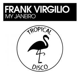 Frank Virgilio - My Janeiro [Tropical Disco Records]