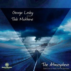 George Lesley, Tlale Makhane - The Atmosphere [Pasqua Records S.A]