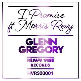 Glenn Gregory, Ft Morris Revy - I Promise [heavyviberecords]