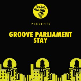 Groove Parliament - Stay [Nurvous Records]