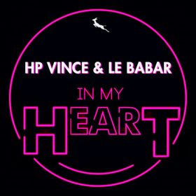 HP Vince, Le Babar - In My Heart [Springbok Records]