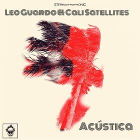 Leo Guardo, Cali Satellites - Acustica [Merecumbe Recordings]