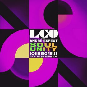 Los Charly's Orchestra, Andre Espeut - Soul Unity (John Morales M+M Remix) [Imagenes]