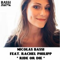 Nicolas Bassi, Rachel Philipp - Ride or Die [Bassi Digital]