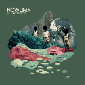Novalima - Ch'usay Remixes [Wonderwheel Recordings]