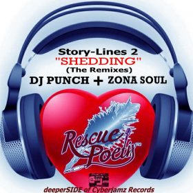 Rescue Poetix - Story-Lines PT.2 - Shedding (The Remixes) [Deeper Side of Cyberjamz Records]