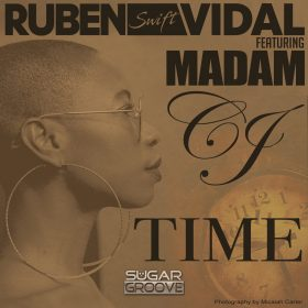 Ruben Swift Vidal feat. Madam CJ - Time [Sugar Groove]