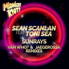 Sean Scanlan, Toni Sea - Sunrays [Midnight Riot]