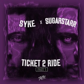 Syke 'N' Sugarstarr - Ticket to Ride, Pt. 1 [Tinted Records]