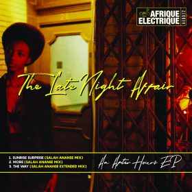 The Late Night Affair - An After Hours EP [Afrique Electrique]