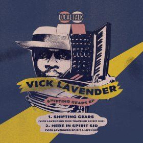 Vick Lavender - Shifting Gears [Local Talk]