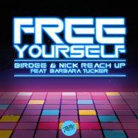 Birdee, Nick Reach Up, Barbara Tucker - Free Yourself [Tinted Records]
