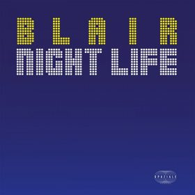 Blair - Nightlife , Virgo Princess [Spaziale Recordings]