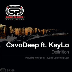 CavoDeep, Kaylo - Definition [SP Recordings]