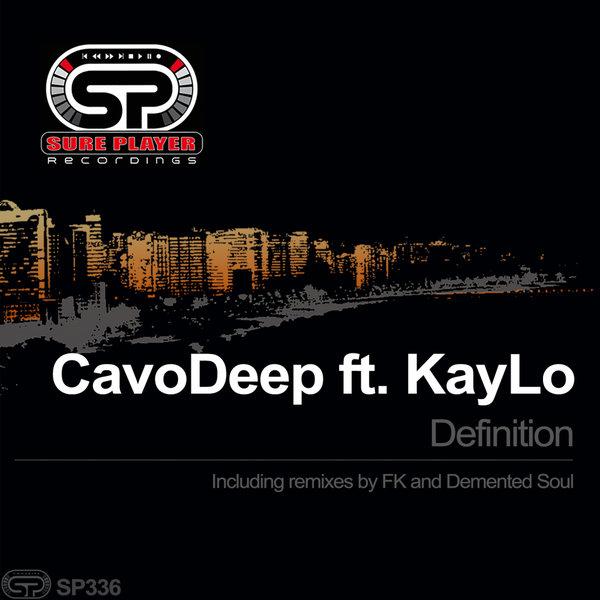 CavoDeep, Kaylo - Definition [SP Recordings]