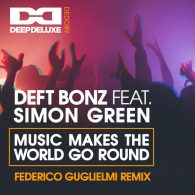 Deft Bonz, Simon Green - Music Makes The World Go Round [Deep Deluxe Recordings]