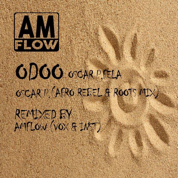 Fela Kuti, Oscar P, Egypt 80 - O.D.O.O. [AMFlow Records]