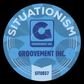 Groovement Inc - Groovement Inc [Situationism]