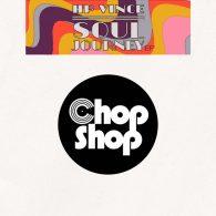 HP Vince - Soul Journey EP [Chopshop Music]