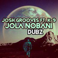 Josh Grooves & K-9 - Jola Nonbani Dubz [Open Bar Music]