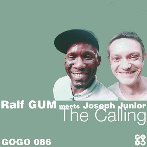 Ralf GUM, Joseph Junior - The Calling [GOGO Music]