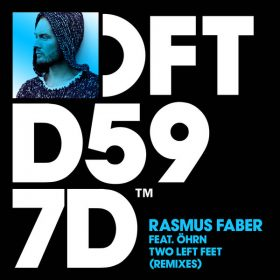 Rasmus Faber, Öhrn - Two Left Feet [Defected]