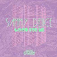 Sammy Deuce - Good For Me [Good For You Records]