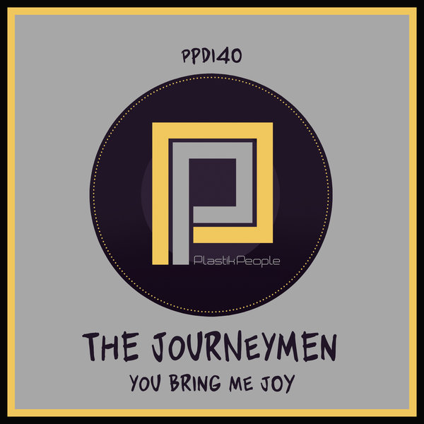 The Journey Men - You Bring Me Joy [Plastik People Digital]