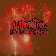 Wil Milton - Fire Thunder & a Crown [Path Life Music]