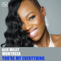 Alex Millet, Montreea - You're My Everything [HSR Records]
