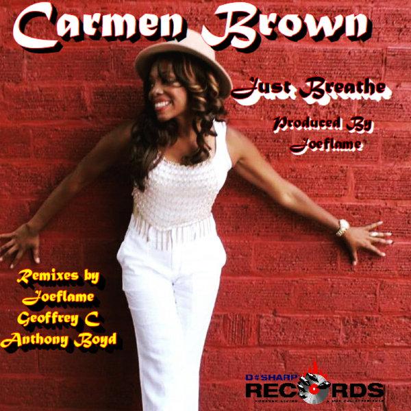 Carmen Brown - Just Breathe [DSharp Records]