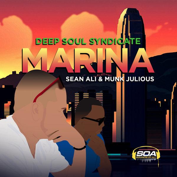 Deep Soul Syndicate Sean Ali, Munk Julious - Marina [Sounds Of Ali]
