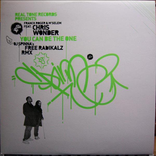 Franck Roger, M'Selem, Chris Wonder - You Can Be The One (DJ Spinna Free Radikalz Remixes) [Real Tone Records]
