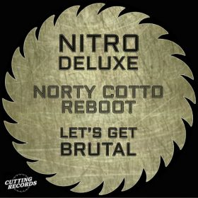 Nitro DeLuxe - Let's Get Brutal [Cutting Records]