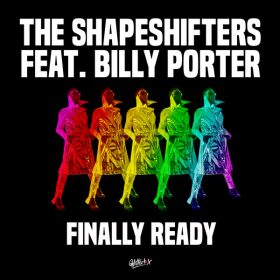 The Shapeshifters feat. Billy Porter - Finally Ready [Glitterbox Recordings]