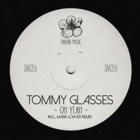 Tommy Glasses - Oh Yeah [Sakura Music]