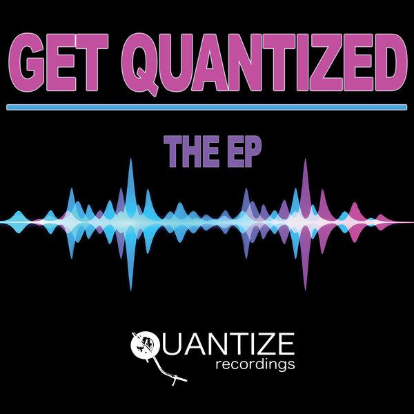 Various Artists - Get Quantized - The EP [Quantize Recordings]