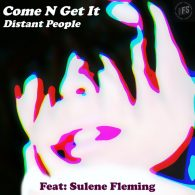 Distant People - Come N Get It [Future Spin Records]