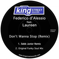 Federico d'Alessio feat. Laureen - Don't Wanna Stop (Remix) [King Street Sounds]