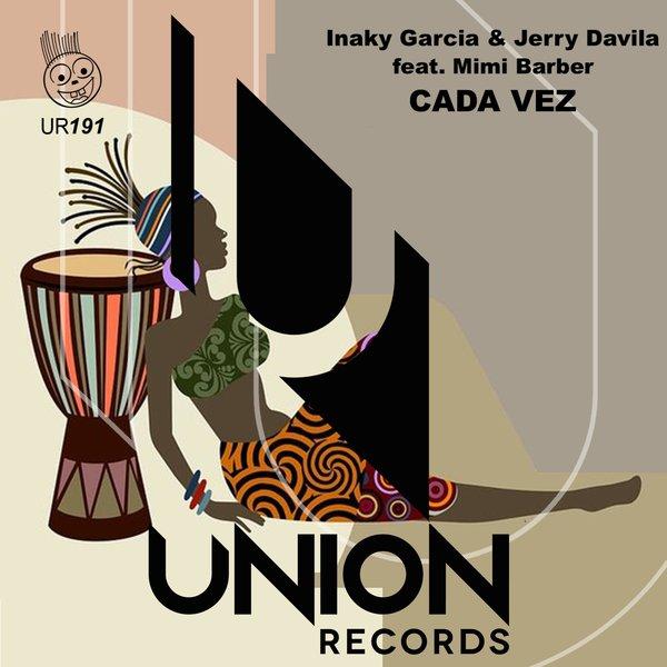 Inaky Garcia, Jerry Davila, Mimi Barber - Cada Vez [Union Records]