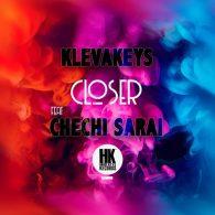 Klevakeys, Chechi Sarai - Closer [House Keys Records]